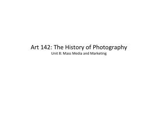 Art 142: The History of Photography