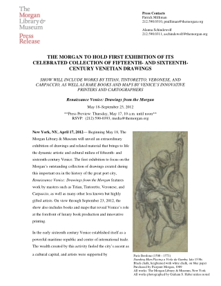 THE MORGAN TO HOLD FIRST EXHIBITION OF ITS CELEBRATED COLLECTION OF FIFTEENTH- AND SIXTEENTH- CENTURY VENETIAN DRAWINGS