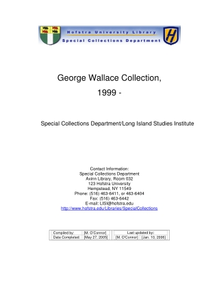 George Wallace Collection, 1999 -
