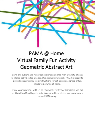 PAMA @ Home PAMA @ Home Virtual Family Fun Activity Virtual Family Fun Activity Geometric Abstract Art Geometric Abstract Art