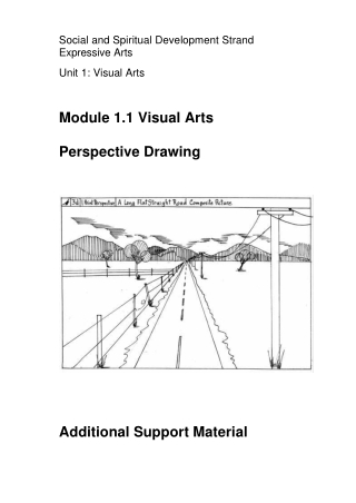 Module 1.1 Visual Arts Perspective Drawing Additional Support Material