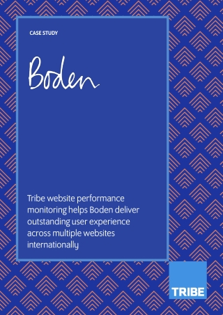 Tribe website performance monitoring helps Boden deliver outstanding user experience across multiple websites internationally