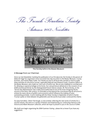 The Society before the Bowes Museum A Message from our Chairman