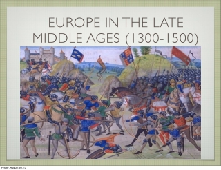 EUROPE IN THE LATE MIDDLE AGES (1300-1500)