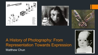A History of Photography: From Representation Towards Expression
