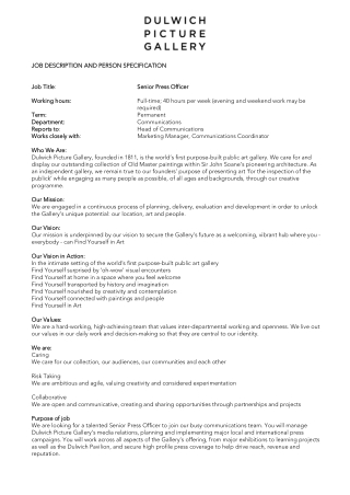 JOB DESCRIPTION AND PERSON SPECIFICATION JOB DESCRIPTION AND PERSON SPECIFICATION Job Title Job Title: Working hours: Working hours: Senior Press Officer Senior Press Officer Full-time; 40