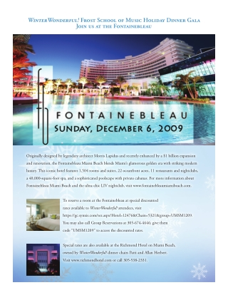 WinterWonderful! Frost School of Music Holiday Dinner Gala Join us at the Fontainebleau