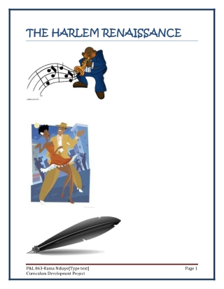 THE HARLEM RENAISSANCE THE HARLEM RENAISSANCE