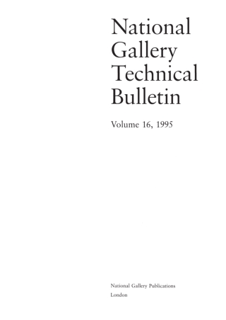 NATIONAL GALLERY TECHNICAL BULLETIN VOLUME 16 47