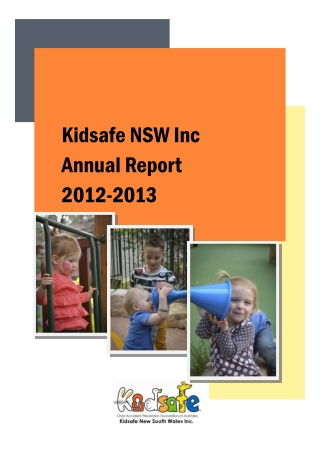Kidsafe NSW Inc Annual Report 2012-2013