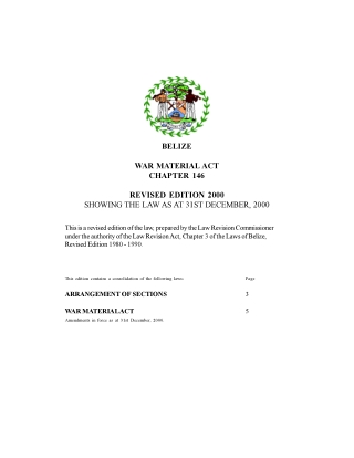 BELIZE WAR MATERIAL ACT CHAPTER 146 REVISED EDITION 2000