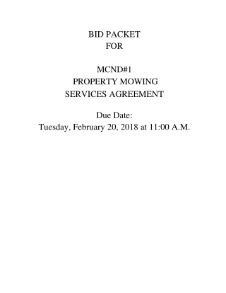 BID PACKET FOR MCND#1 PROPERTY MOWING SERVICES AGREEMENT Due Date: Tuesday, February 20, 2018 at 11:00 A.M.
