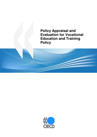 Policy Appraisal and Evaluation for Vocational Education and Training Policy
