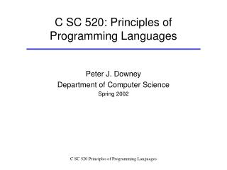 C SC 520: Standards of Programming Dialects