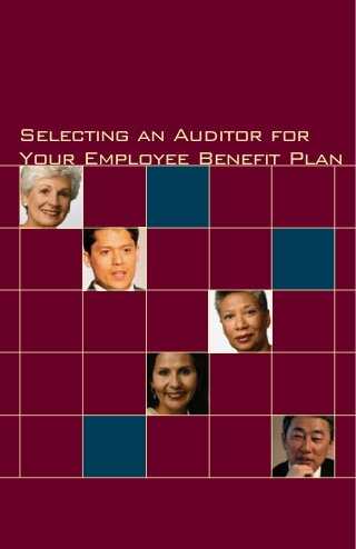 Selecting an Auditor for Your Employee Benefit Plan