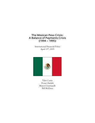 The Mexican Peso Crisis: A Balance of Payments Crisis (1994 – 1995)