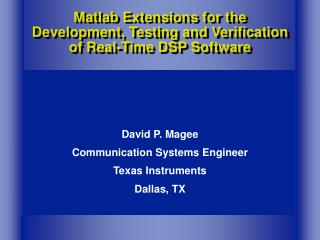 Matlab Expansions for the Improvement, Testing and Check of Constant DSP Programming