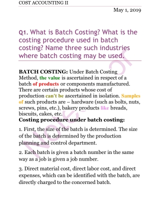 What is Batch Costing? What is the costing procedure used in batch costing? Name three such industries where batch costing may be used.