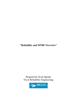 """Reliability and MTBF Overview"""