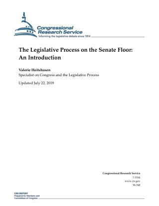 The Legislative Process on the Senate Floor: An Introduction