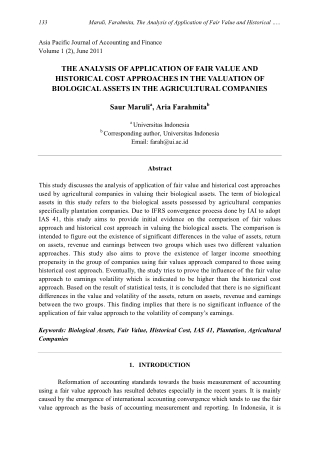 THE ANALYSIS OF APPLICATION OF FAIR VALUE AND HISTORICAL COST APPROACHES IN THE VALUATION OF BIOLOGICAL ASSETS IN THE AGRICULTURAL COMPANIES Saur Maruli