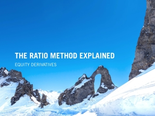 THE RATIO METHOD EXPLAINED