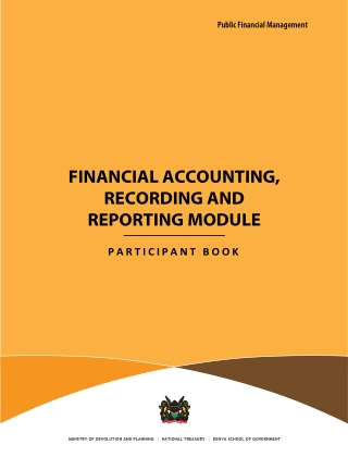 FINANCIAL ACCOUNTING, RECORDING AND REPORTING MODULE
