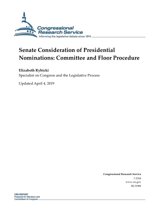 Senate Consideration of Presidential Nominations: Committee and Floor Procedure