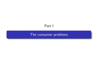 Part I The consumer problems