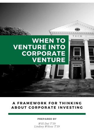 WHEN TO VENTURE INTO CORPORATE VENTURE