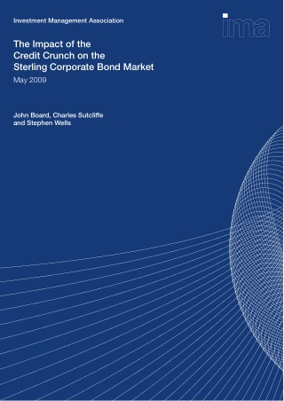 The Impact of the Credit Crunch on the Sterling Corporate Bond Market