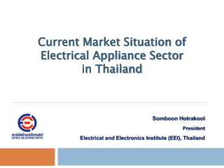 Current Market Situation of Electrical Appliance Sector in Thailand Current Market Situation of Electrical Appliance Sector in Thailand