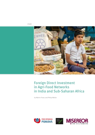 Foreign Direct Investment in Agri-Food Networks in India and Sub-Saharan Africa