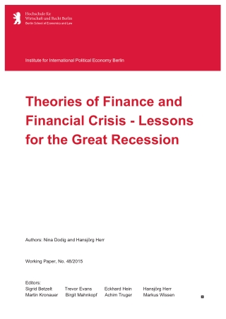 Theories of Finance and Financial Crisis - Lessons for the Great Recession