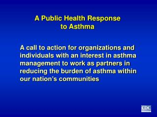 A General Wellbeing Reaction to Asthma