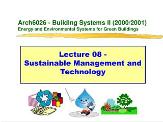 Arch6026 - Building Frameworks II (2000/2001) Vitality and Ecological Frameworks for Green Structures