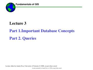 Address 3 Section 1.Important Database Ideas Section 2. Questions