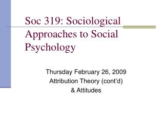 Soc 319: Sociological Ways to deal with Social Brain science