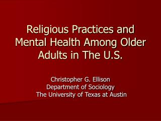 Religious Practices and Emotional well-being Among More established Grown-ups in The U.S.