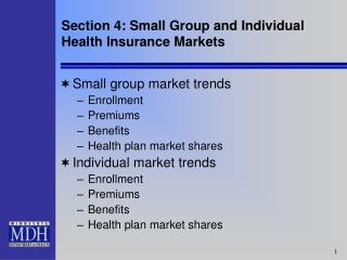 Segment 4: Little Gathering and Individual Medical coverage Markets