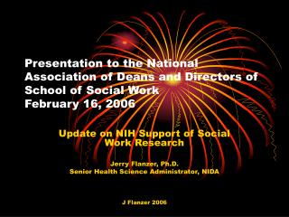Presentation to the National Relationship of Senior members and Executives of School of Social Work February 16, 2006