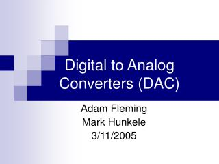 Advanced to Simple Converters (DAC)