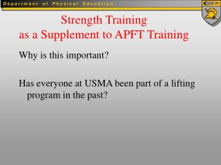 Quality Preparing as a Supplement to APFT Preparing