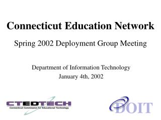 Connecticut Training System Spring 2002 Arrangement Bunch Meeting