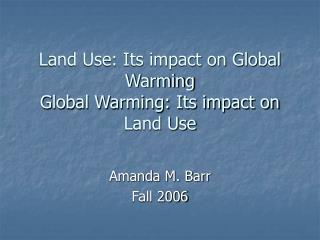 Land Utilize: Its effect on A dangerous atmospheric devation An Earth-wide temperature boost: Its effect Ashore Utilize