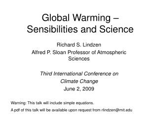 An unnatural weather change – Sensibilities and Science