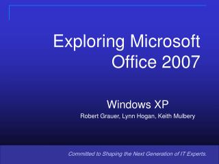 Investigating Microsoft Office 2007