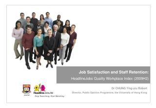 Work Fulfillment and Staff Maintenance: HeadlineJobs Quality Working environment List (2009H2)