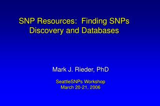 SNP Assets: Discovering SNPs Disclosure and Databases