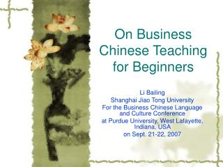 On Business Chinese Instructing for Fledglings